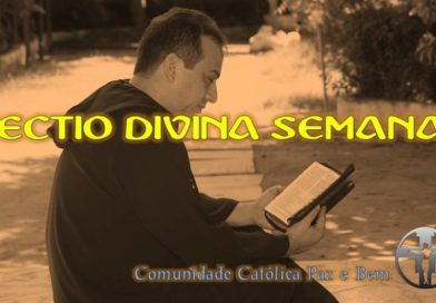 Lectio Divina de 16 a 21 de dezembro de 2018